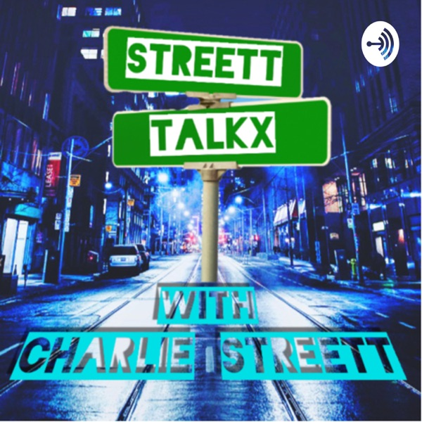 The StreettTalkX Podcast