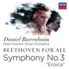 "Beethoven for All: Symphony No. 3 ""Eroica"" - West-Eastern Divan Orchestra & Daniel Barenboim"