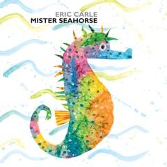 Mister Seahorse (Unabridged)