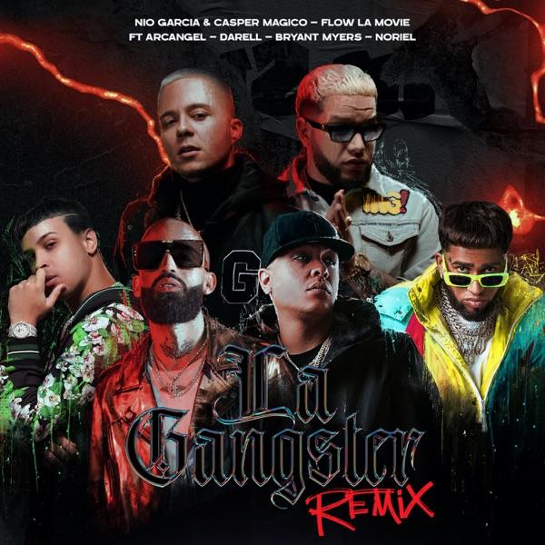 La Gangster (Remix) [feat. Darell, Arcángel, Noriel & Bryant Myers] - Single