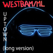 We're from Uptown (Long Version) - Westbam/ML