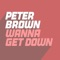 Peter Brown - Wanna Get Down (Extended Mix)