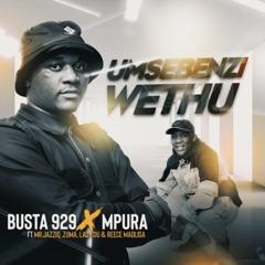 Umsebenzi Wethu (feat. Zuma, Mr JazziQ, Lady Du & Reece Madlisa)