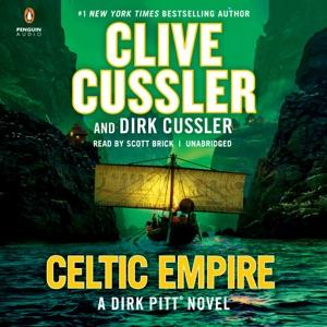 Celtic Empire (Unabridged) - Clive Cussler & Dirk Cussler audiobook, mp3
