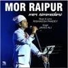 Mor Zimmedari feat Manjeera Ganguli Rishikesh Pandey Single