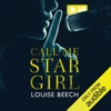Call Me Star Girl (Unabridged)