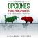 Trading De Opciones Para Principiantes Y A Prueba De Tontos - Giovanni Rigters
