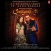 Saiyaan Ji (feat. Nushrratt Bharuccha) - Single