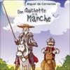 Miguel de Cervantes Saavedra - Don Quichotte de la Manche artwork