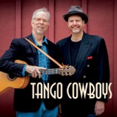 Tango Cowboys - Back in the Saddle