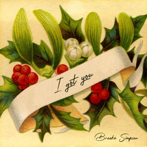Brooke Simpson - I Got You