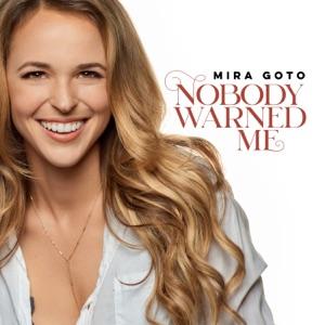 Mira Goto - Nobody Warned Me - Line Dance Music