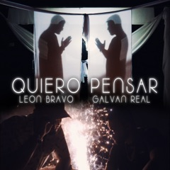 Quiero Pensar - Single