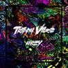 Trippy Vibez Single