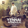 Yennai Arindhaal (Original Motion Picture Soundtrack)
