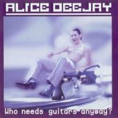 Better Off Alone - Alice DJ