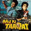 Aaj Ki Taaqat (Original Motion Picture Soundtrack)