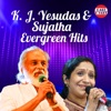 K J Yesudas And Sujatha Evergreen Hits