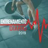 Entrenamiento Diario 2019 - La Mejor Música Electrónica Correr y Hacer Ejercicio en Casa o en el Gimnasio - Musica para Entrenar Dj