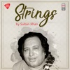 Strings by Sultan Khan EP