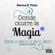 Marina R. Pinto - Donde ocurre la magia
