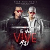 Tu No Vive Así (feat. Mambo Kingz & DJ Luian) - Single