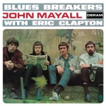 John Mayall & The Bluesbreakers - Have You Heard
