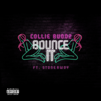 Bounce It (feat. Stonebwoy) - Collie Buddz song