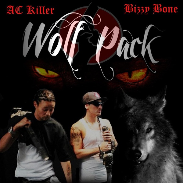 Wolf Pack (feat. Bizzy Bone) - Single
