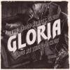 Gloria (Live at The 100 Club) - Single