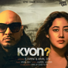 Kyon - B. Praak & Payal Dev mp3