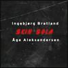 Ingebjørg Bratland & Åge Aleksandersen - Skin Sola artwork