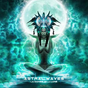 Astral Waves - La Danse De La Lune