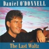 The Last Waltz, Daniel O'Donnell
