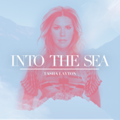 Into the Sea (It�s Gonna Be Ok) - Tasha Layton