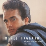 Merle Haggard & The Strangers - I'll Always Know