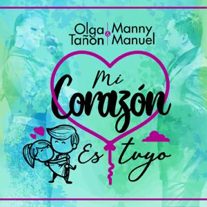 Olga Tañón & Manny Manuel - Mi Corazón es Tuyo