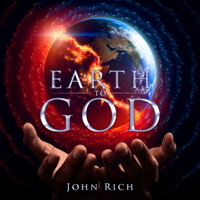 Album Earth to God - John Rich