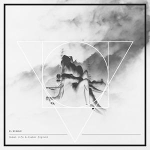 Anabel Englund & Human Life - El Diablo