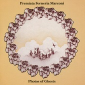 Premiata Forneria Marconi (PFM) - Photos of Ghosts