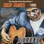 Skip James - Be Ready When He Comes