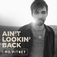 Ain't Lookin' Back