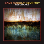 Dave Rudolph Quintet - Lonely Train