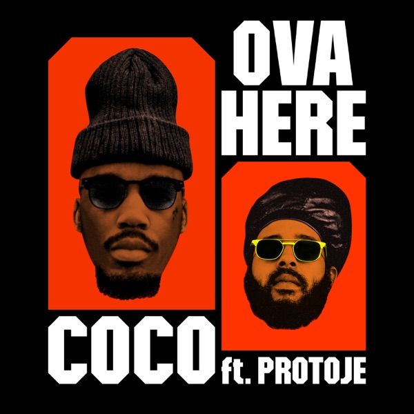 Ova Here (feat. Protoje) - Single