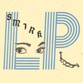 Smirk - Eyes Conversing
