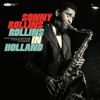 Sonny Rollins - Rollins in Holland: The 1967 Studio & Live Recordings (feat. Han Bennink & Ruud Jacobs)  artwork