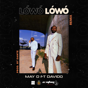 May D - Lowo Lowo feat. Davido [Remix]
