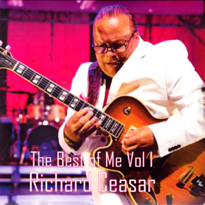 Richard Ceasar - The Best of Me, Vol. 1