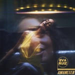 Eva Ruiz - Amanecer