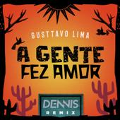 [Download] A Gente Fez Amor (Dennis Remix) MP3